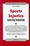 Sports Injuries Sourcebook (Health Reference Series)
