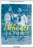 echange, troc Elisabeth Navratil - Les enfants du Titanic
