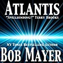 Atlantis (       UNABRIDGED) by Greg Donegan, Robert Doherty, Bob Mayer Narrated by J. C. Hayes