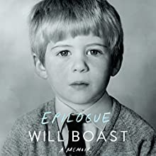 Epilogue: A Memoir (       UNABRIDGED) by Will Boast Narrated by Kirby Heyborne