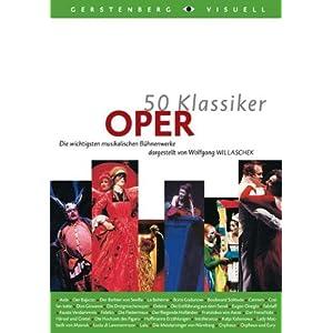 50 Klassiker Oper: Die wichtigsten musikalischen Bühnenwerke