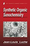 img - for Synthetic Organic Sonochemistry (Subcellular Biochemistry) book / textbook / text book