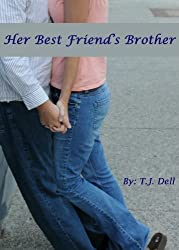 Her Best Friend's Brother (English Edition)