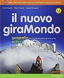 Nuovo giramondo. Con Italia delle regioni. Con e-book. Con espansione online. Con LibroLIM. Per la Scuola media: 1