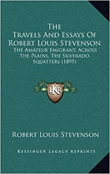 the travels and essays of robert louis stevenson