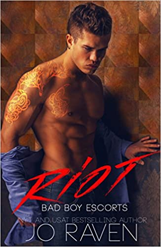 Riot (Bad Boy Escorts) - Kindle edition by Jo Raven. Contemporary ...