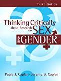 By Paula J. Caplan Thinking Critically about Research on Sex and Gender (3rd Edition)