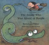 img - for The Snake Who Was Afraid of People (Rainbow Morning Music Picture Books) book / textbook / text book