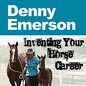 Inventing Your Horse Career Audiobook