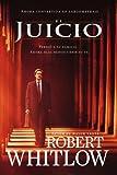 El juicio (Spanish Edition) (1602555249) by Whitlow, Robert