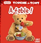 B�b� touche-�-tout - A Table !