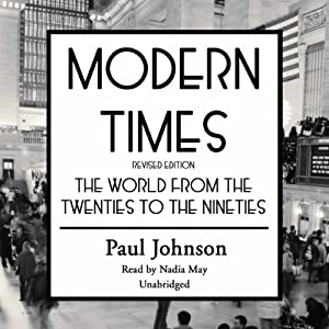 Modern Times: The World from the Twenties to the Nineties | [Paul Johnson]