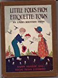 Little Folks of Etiquette Town