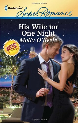 Image for His Wife for One Night (Harlequin Super Romance)