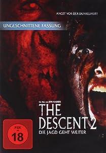 The Descent 2 - Die Jagd geht weiter (Uncut)