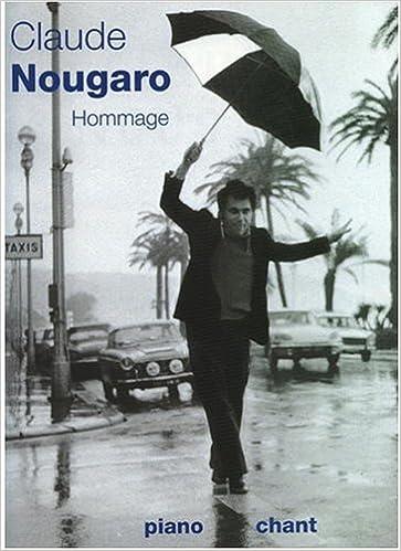 Claude Nougaro : Hommage | Nougaro, Claude. Auteur