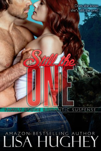 Still The One (Family Stone #4 Jack) (Family Stone Romantic Suspense)