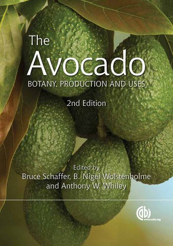 The Avocado: Botany, Production and UsesFrom Brand: CABI