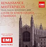 Renaissance Masterpieces - Tallis: Spem In Alium, Allegri: Miserere, Monteverdi: Vespers (Excerpts)