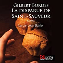 La disparue de Saint-Sauveur | Livre audio Auteur(s) : Gilbert Bordes Narrateur(s) : Jean Barrier