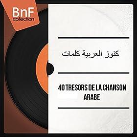 40 Tr�sors De La Chanson Arabe