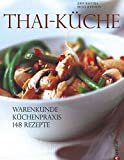 Thai-Küche: Warenkunde....