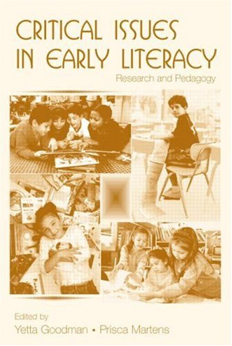 Critical Issues in Early Literacy: Research and Pedagogy