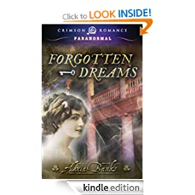 Forgotten Dreams (Crimson Romance)