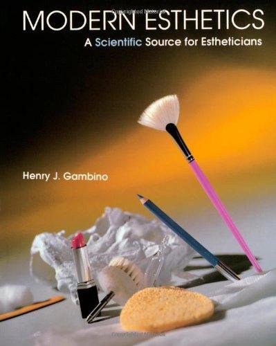 Modern Esthetics: A Scientific Source For Estheticians (Milady)