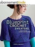Blueprint Crochet Sweaters: Technique...