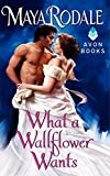 img - for What a Wallflower Wants book / textbook / text book
