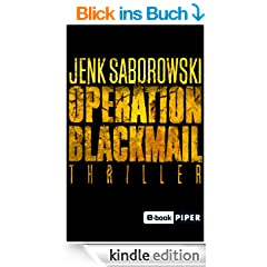 Operation Blackmail: Thriller (Solveigh-Lang-Reihe)