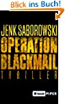 Operation Blackmail: Thriller (Solvei...