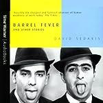 Barrel Fever and Other Stories | David Sedaris