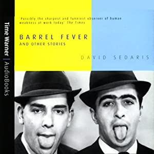 Barrel Fever and Other Stories | [David Sedaris]