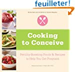 Cooking to Conceive: Fertility-Boosti...