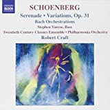 Schoenberg: Serenade; Variations, Op. 31; Bach Orchestrations