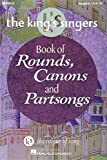 The King's Singers Book of Rounds, Canons and Partsongs