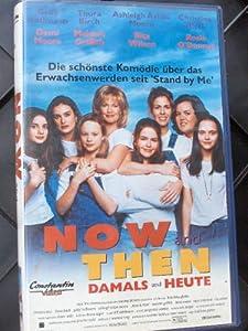 Now And Then – Damals Und Heute