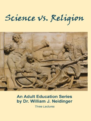 Science vs. Religion, by Dr. William J. Neidinger. Volume 3.