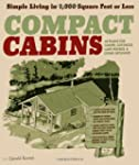 Compact Cabins: Simple Living in 1000...