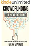 Crowdfunding:  The Next Big Thing