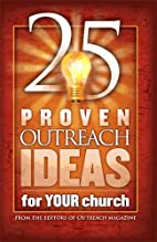 25 Proven Outreach Ideas for Your Church by…