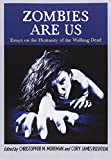 img - for Zombies Are Us: Essays on the Humanity of the Walking Dead book / textbook / text book