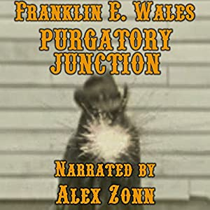 Purgatory Junction Audiobook