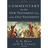 Commentary On The New Testament Use Of The Old Testamentby D. Carson