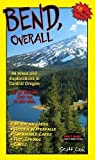 Bend, Overall 2nd Edition ((Hiking and Exploring Central Oregon))