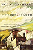 House of Earth: A Novel