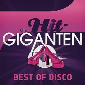 Die Hit Giganten - Best Of Disco