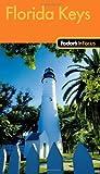 51qwLpJxDpL. SL160  Fodors In Focus Florida Keys (Travel Guide)